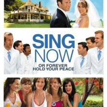 La locandina di Sing Now or Forever Hold Your Peace