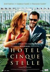 Hotel a cinque stelle in streaming & download