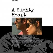 La locandina di A Mighty Heart