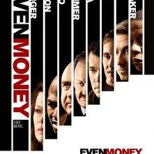 La locandina di Even Money