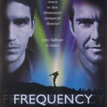La locandina di Frequency - Il futuro è in ascolto