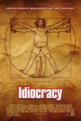Idiocracy in streaming & download
