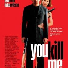 La locandina di You Kill Me