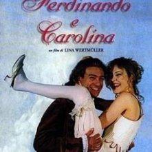 La locandina di Ferdinando e Carolina