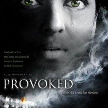 La locandina di Provoked: A True Story