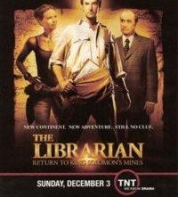La locandina di The Librarian: Return to King Solomon's Mines