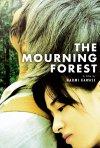 La locandina di The Mourning Forest