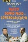 La locandina di Pacco, doppio pacco e contropaccotto