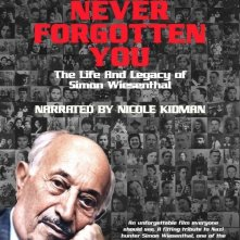 La locandina di I Have Never Forgotten You: The Life & Legacy of Simon Wiesenthal