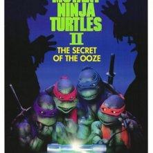 La locandina di Tartarughe ninja II: il segreto di Ooze