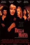 La locandina di Bella Mafia