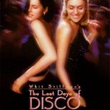 La locandina di The Last Days of Disco