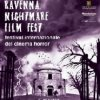 Alle porte il Ravenna Nightmare Film Fest