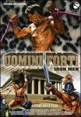 La presentazione del DVD di 'Uomini Forti'