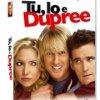 'Tu, Io e Dupree' in DVD