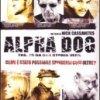 Il thriller Alpha Dog in DVD dal 20 giugno