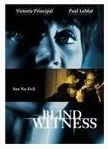 La locandina di Blind Witness - Testimone nel buio