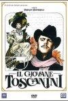 La locandina di Il giovane Toscanini