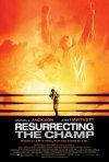 La locandina di Resurrecting the Champ