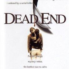 La locandina di Dead End - Omicidi a catena