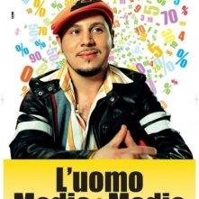 La locandina italiana di L'uomo medio + medio