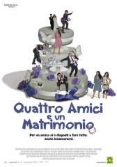 Quattro amici e un matrimonio in streaming & download