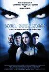 La locandina di Soul Survivors - Altre vite