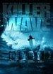 La locandina di Killer Wave