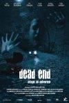La locandina di Dead End - Quella strada nel bosco