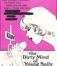 La locandina di The Dirty Mind of Young Sally