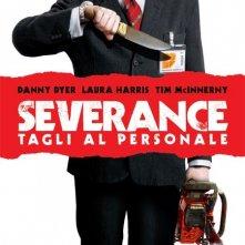 La locandina italiana di Severance - Tagli al personale