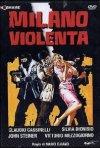 La locandina di Milano violenta