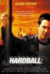 La locandina di Hardball