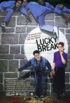 La locandina di Lucky Break