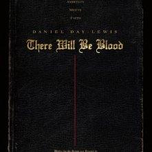 La locandina di There Will Be Blood