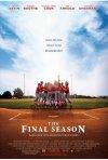la locandina di The Final Season
