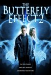 La locandina di The Butterfly Effect 2