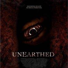 La locandina di Unearthed
