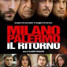 La locandina di Milano-Palermo: il ritorno