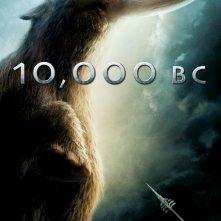 La locandina di 10,000 B.C.