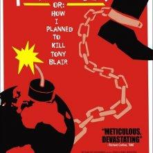 La locandina di The Prisoner or: How I Planned to Kill Tony Blair