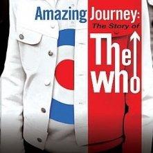 La locandina di Amazing Journey - The Story of the Who