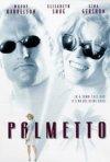 La locandina di Palmetto - Un torbido inganno
