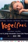 La locandina di Vogelfrei