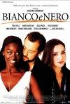 La locandina del film Bianco e Nero