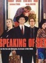 La locandina di Speaking of Sex