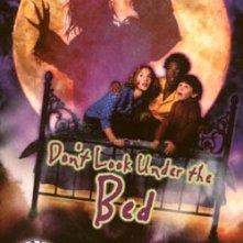 La locandina di Non guardare sotto il letto