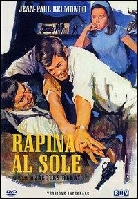 La Locandina Di Rapina Al Sole 51589