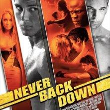 La locandina di Never Back Down