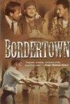 La locandina di Bordertown